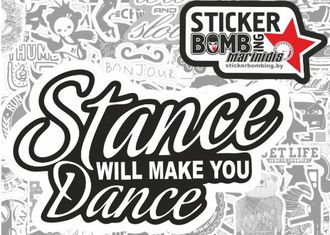 Stance will make you dance